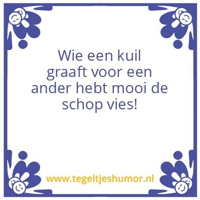 Oud Hollands Gezegde Spreuken Tegeltjeshumor